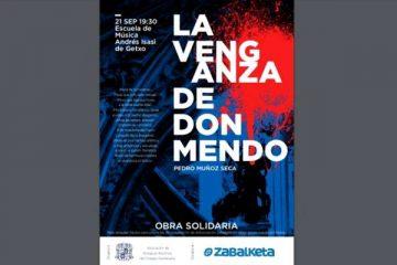 La Venganza de Don Mendo - Antiguos Alumnos de Gaztelueta